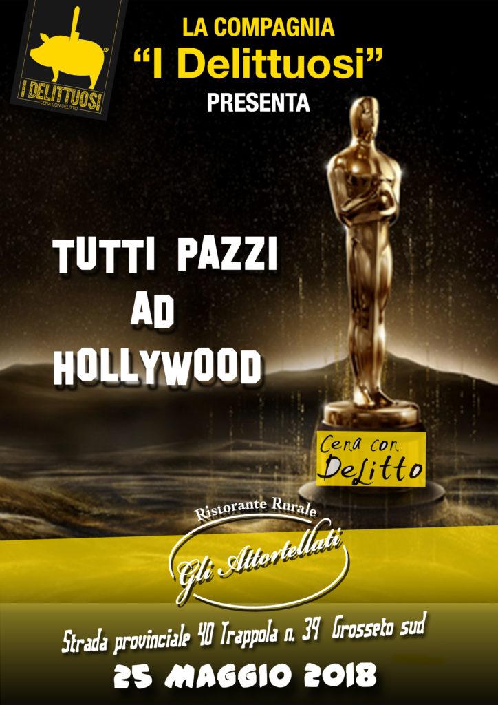 """Cena con Delitto """"Tutti Pazzi ad Hollywood"""" .Grosseto"""